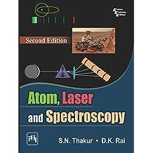 ATOM, LASER AND SPECTROSCOPY