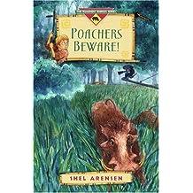 Poachers Beware!