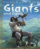Giants and Ogres, Anita Ganeri, 1448815681