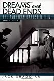 img - for Dreams and Dead Ends: The American Gangster Film book / textbook / text book