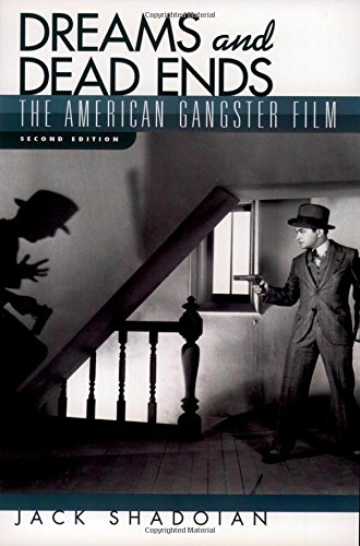 Dreams and Dead Ends: The American Gangster Film - Gangster Oxford