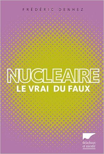 Livres gratuits en ligne Nucléaire : Le vrai du faux pdf ebook