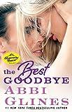 download ebook the best goodbye: a rosemary beach novel (the rosemary beach series) by abbi glines (2015-12-01) pdf epub