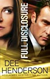 Front cover for the book Full Disclosure by Dee Henderson