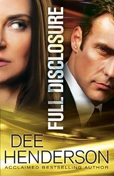 Full Disclosure by [Henderson, Dee]