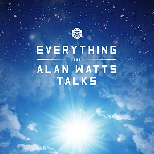 Everything: The Alan Watts Talks