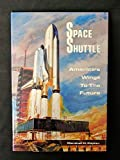 Space shuttle: America's wings to the future offers