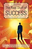 The Real Stuff of Success, William R. Morgan, 160696271X