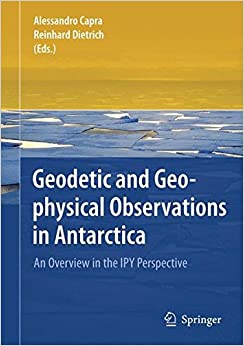 Geodetic and Geophysical Observations in Antarctica: An Overview in the IPY Perspective