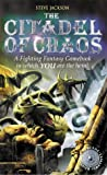 The Citadel of Chaos (Fighting Fantasy Gamebook 2)