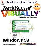 Teach Yourself Windows® 98 VISUALLYTM, MaranGraphics Development Group, 0764560255