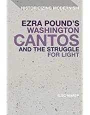 Ezra Pound's Washington Cantos and the Struggle for Light