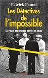 Les détectives de l'impossible par Pesnot