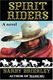 Spirit Riders, Barry Brierley, 1600020399