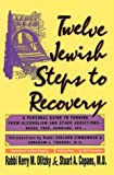 img - for Twelve Jewish Steps to Recovery: A Personal Guide to Turning from Alcoholism and Other Addictions (Twelve Step Recovery) book / textbook / text book
