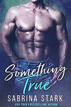 Something True (Joel Bishop Book 2) by [Stark, Sabrina]