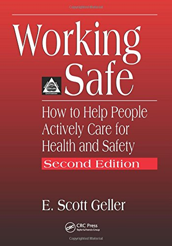 Working Safe: How to Help People Actively Care for Health and Safety, Second Edition