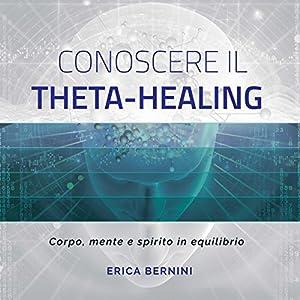 Conoscere il Theta-Healing Hörbuch