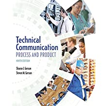 Technical Communication: Process and Product (9th Edition)