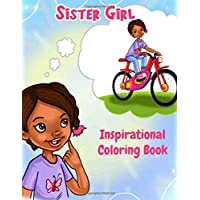 Sister Girl: Inspirational Coloring Book