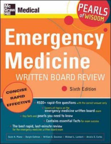 Emergency Medicine Written Board Review: Pearls of Wisdom, Sixth Edition: 6th (Sixth) Edition PDF