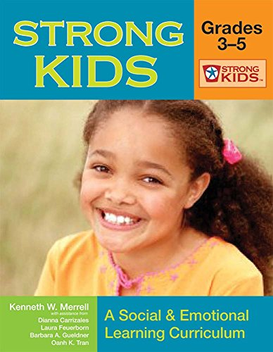 Strong Kids: Grades 3-5: A Social & Emotional Learning Curriculum [With CD-ROM] (Strong Kids Curricula)