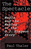 The Spectacle, Paul Thaler, 0275953203