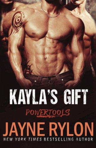 Kayla's Gift (Powertools) (Volume 3)