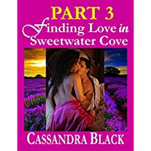 Finding Love in Sweetwater Cove, PART 3: Multicultural Romance / BWWM Romance