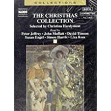 The Christmas Collection: Poetry, Prose, Tales & Song in Celebration of the Holiday Season