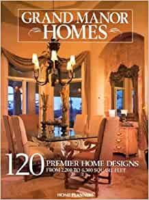 Grand manor homes 120 distinguished home designs inc for Grand home designs inc