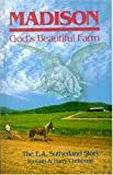 Madison, God's Beautiful Farm, Ira Gish and Harry Christman, 157258260X
