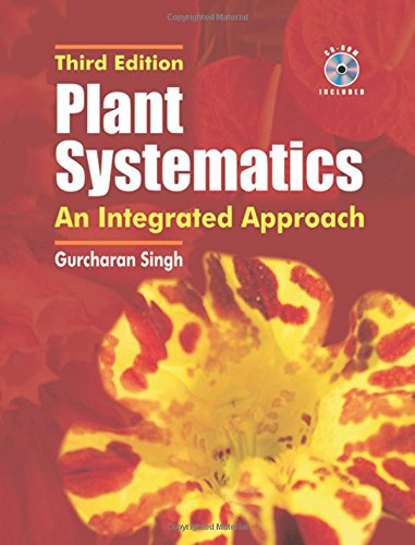 Plant Systematics: An Integrated Approach, Third Edition