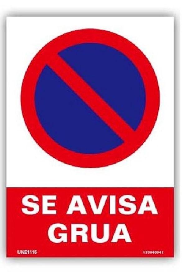 NUEVA SEÑAL CARTEL PROHIBIDO APARCAR SE AVISA GRUA UNE1115 ...