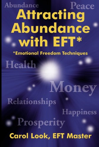 Download Attracting Abundance with EFT, 2nd Edition (2nd) PDF