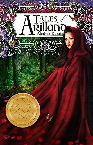 Tales of Arilland: Fairy Stories from the Dark Wood (Books of Arilland Book 5) by [Kontis, Alethea]
