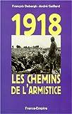 Image de 1918: Les chemins de l'armistice (French Edition)
