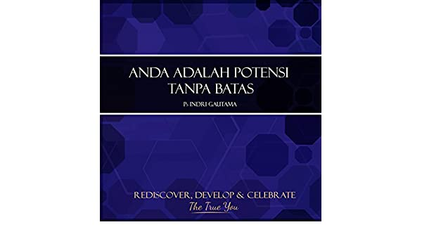 Anda Adalah Potensi Tanpa Batas, Pt. 1 by Indri Gautama on Amazon Music - Amazon.com
