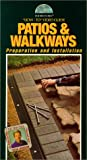 Patios & Walkways: Step-by-step Video Instruction w/ Project Guide (As Seen on PBS Series) [VHS]