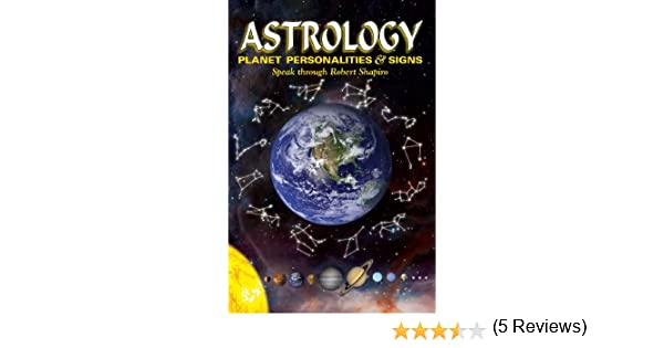 Astrology planet personalities and signs speak explorer race astrology planet personalities and signs speak explorer race book 14 kindle edition by robert shapiro religion spirituality kindle ebooks fandeluxe Epub