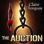 The Auction | Claire Thompson