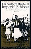 The Southern Marches of Imperial Ethiopia, Donald L. Donham, 0821414496