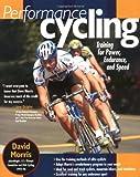 Performance Cycling, David Morris, 0071410910