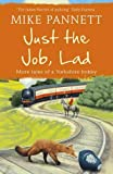 Just the Job, Lad: More Tales of a Yorkshire Bobby
