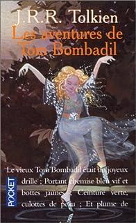 Les aventures de Tom Bombadil, Tolkien, John Ronald Reuel