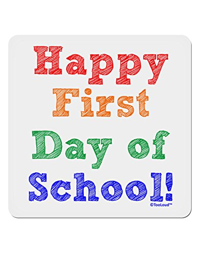 TooLoud Happy First Day of School 4x4 Square Sticker - 4 Pack