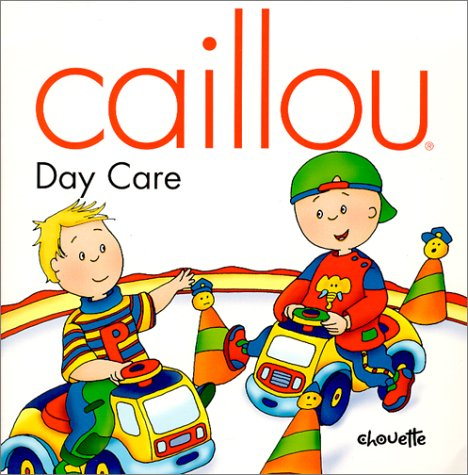 Caillou Day Care (NORTH STAR (CAILLOU))