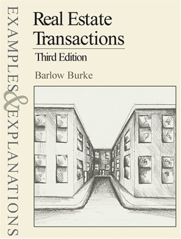 Real Estate Transactions, Third Edition (Examples & Explanations Series)