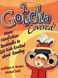 Gotcha Covered!, Michael S. Dahl and Kathleen A. Baxter, 1591582253