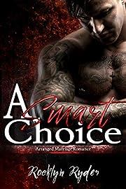 A Smart Choice: Arranged Marriage Romance